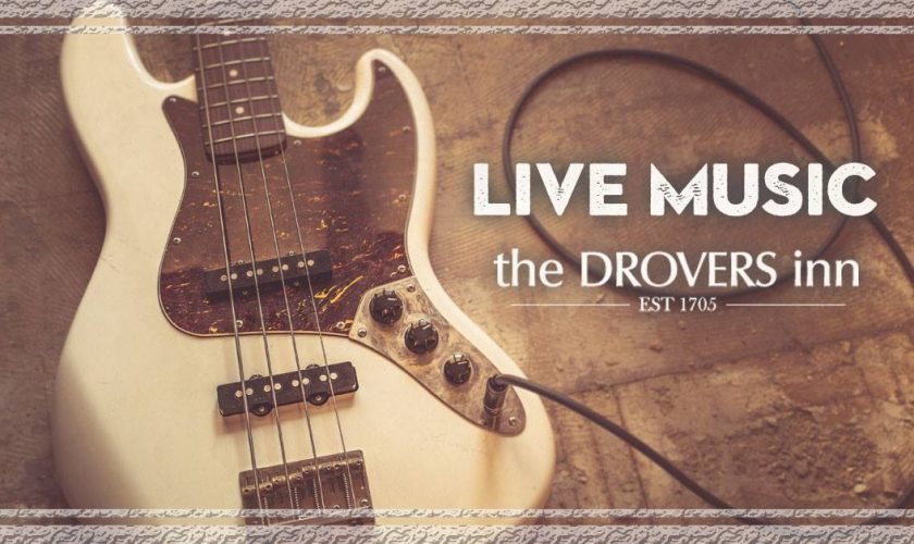 Live Music at The Drovers Inn